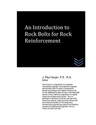 An Introduction to Rock Bolts for Rock Reinforcement