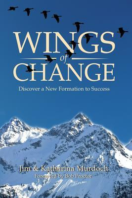 Wings of Change  Discover a New Formation to Success
