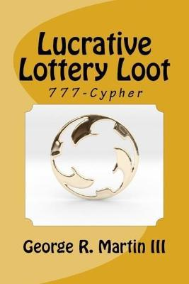 Lucrative Lottery Loot