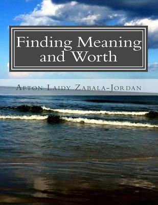 Finding Meaning and Worth