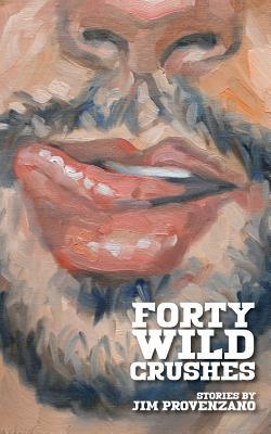 Forty Wild Crushes