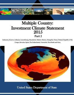 Multiple Country Investment Climate Statement 2015 Part 2