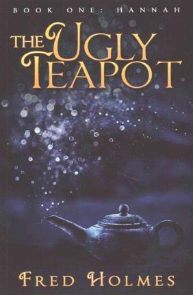The Ugly Teapot