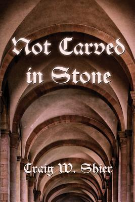Not Carved in Stone