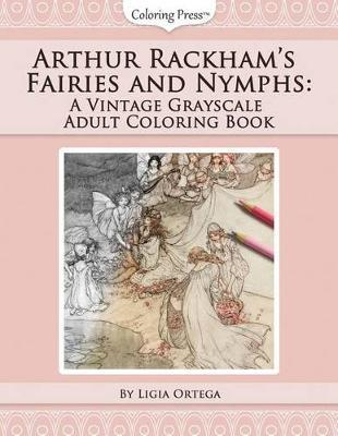 Arthur Rackham's Fairies and Nymphs