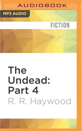 The Undead: Part 4