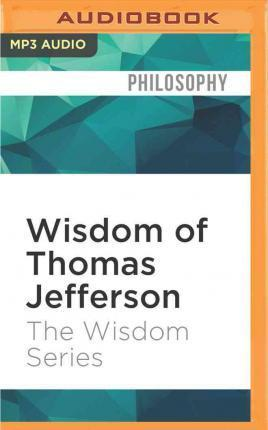 Wisdom of Thomas Jefferson