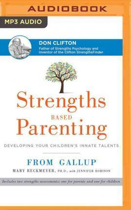 Astrosadventuresbookclub.com Strengths Based Parenting : Developing Your Children's Innate Talents Image