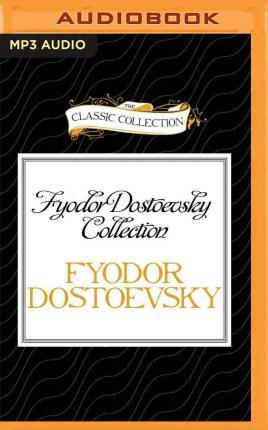 Fyodor Dostoevsky Collection  The Wedding and the Dream of a Ridiculous Man