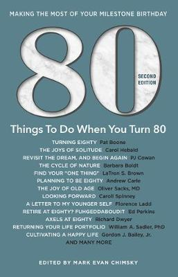 80 Things to Do When You Turn 80 - Second Edition