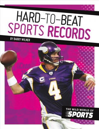 Hard-To-Beat Sports Records