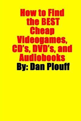 How to Find the Best Cheap Videogames, CD's, DVD's, and Audiobooks