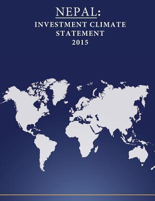 Nepal : Investment Climate Statement 2015