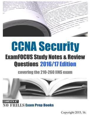 CCNA Security Examfocus Study Notes & Review Questions 2016/17