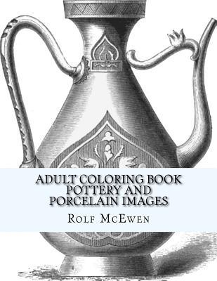 Adult Coloring Book Pottery and Porcelain Images