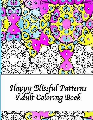 Happy Blissful Patterns Adult Coloring Book