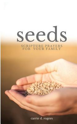 Seeds  Scripture Prayers for Your Family