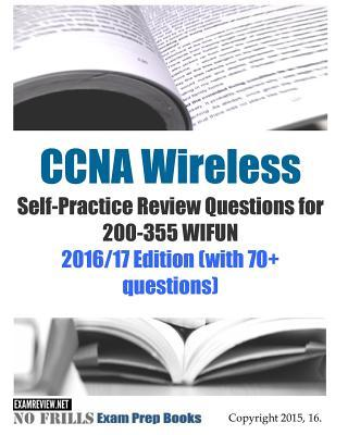 Ccna Wireless Self-practice Review Questions for 200-355 Wifun 2016-17