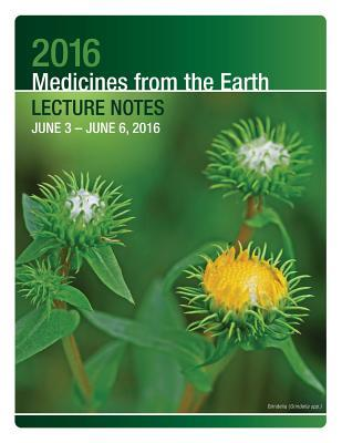 Medicines from the Earth Lecture Notes