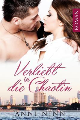 Verliebt in die Chaotin Cover Image
