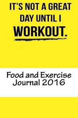 Food and Exercise Journal 2016