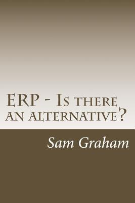ERP - Is there an alternative?