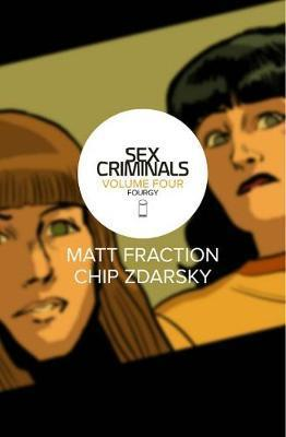 Sex Criminals Volume 4 : Fourgy!