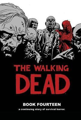 The Walking Dead Vol. 18 What Comes After Pdf