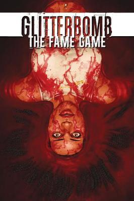 Glitterbomb Volume 2: The Fame Game