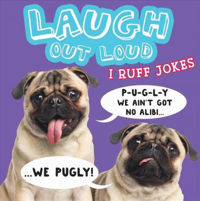 Laugh Out Loud I Ruff Jokes