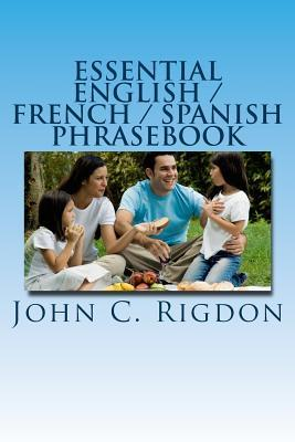 Essential English / French / Spanish Phrasebook