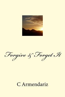 Forgive & Forget It Cover Image