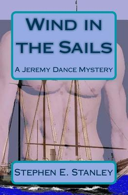 Wind in the Sails : A Jeremy Dance Mystery