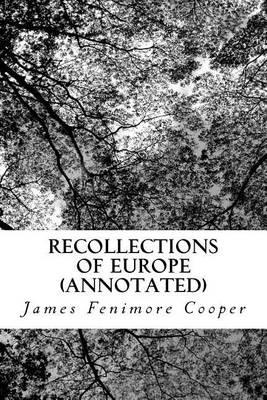Recollections of Europe (Annotated)