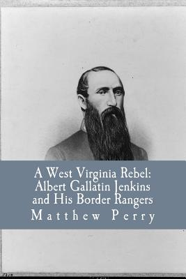 A West Virginia Rebel