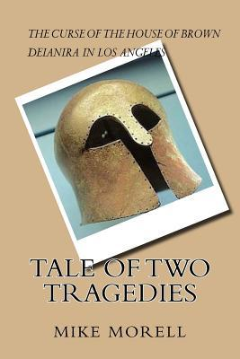 Tale of Two Tragedies