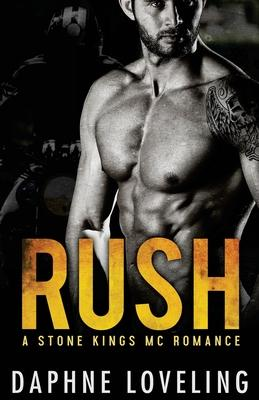 RUSH (A Stone Kings Motorcycle Club Romance) Cover Image