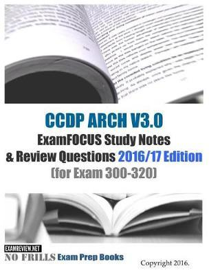 CCDP Arch V3.0 ExamFocus Study Notes & Review Questions 2016/17