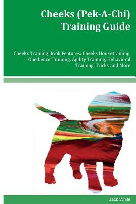 Cheeks (Pek-A-Chi) Training Guide Cheeks Training Book Features
