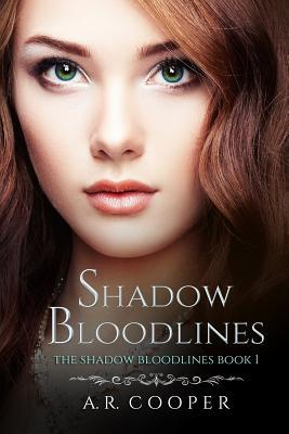 Shadow Bloodlines - Book 1