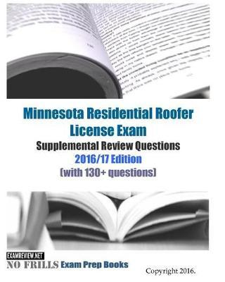 Minnesota Residential Roofer License Exam Supplemental Review Questions 2016/17