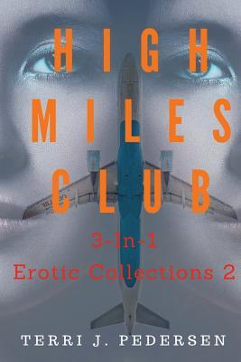 High Miles Club 3-In-1 Erotic Collections 2 Cover Image