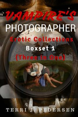 Vampires's Photographer Erotic Collections 1 (Three in One) Cover Image