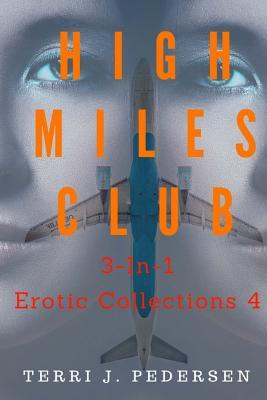 High Miles Club 3-In-1 Erotic Collections 4 Cover Image