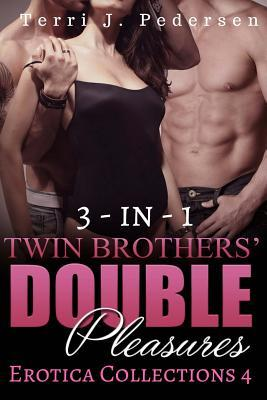 3-In-1 Twin Brothers' Double Pleasures Collections 4 Cover Image