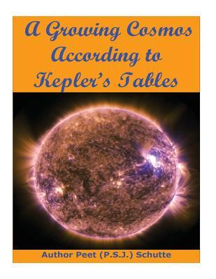A Growing Cosmos According to Kepler?s Tables