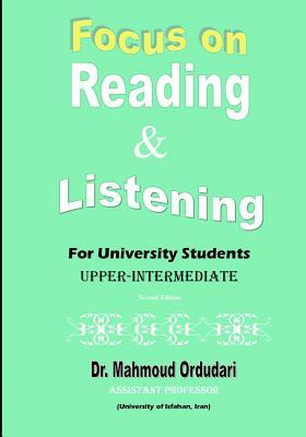 Focus on Reading & Listening: For University Students