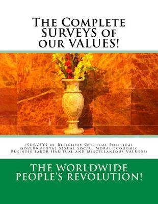 The Complete Surveys of Our Values!