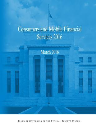 Consumers and Mobile Financial Services 2016