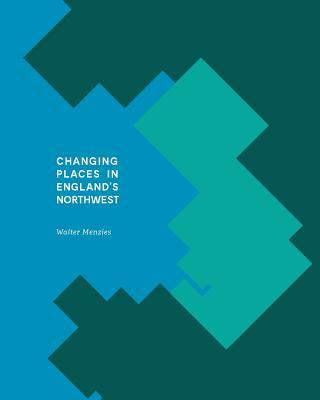 Changing Places in England's Northwest